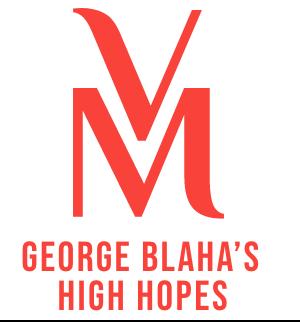 George Blaha's High Hopes